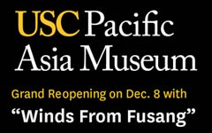 Ad: USC Pacific Asia Museum reopens Dec. 8
